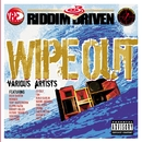 Riddim Driven: Wipe Out/Various