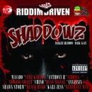 Riddim Driven: Shaddowz/Various