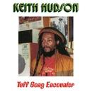 Tuff Gong Encounter/Keith Hudson