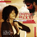 Dripping Blood/Carlene Davis