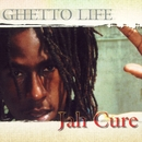 Ghetto Life/Jah Cure