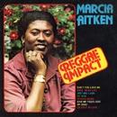 Reggae Impact/Marcia Aitken