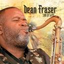 Sax Of Life/Dean Fraser