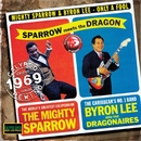 Only A Fool/Mighty Sparrow & Byron Lee