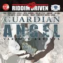 Riddim Driven: Guardian Angel/Various