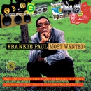 Most Wanted/Frankie Paul