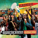 Sound The System Showcase/Alborosie