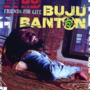 Friends For Life/Buju Banton