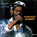 Haul and Jack Up/Horace Andy