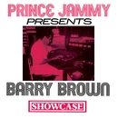 Showcase/Barry Brown