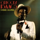 Come Along/Gregory Isaacs