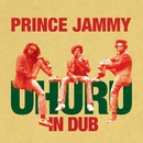 Uhuru In Dub/Prince Jammy