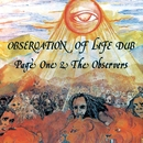 Observation Of Life Dub/Page One & The Observers