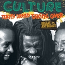 Reggae Anthology: Natty Dread Taking Over/Culture