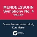 Mendelssohn: Symphony No.4 'Italian'/Kurt Masur