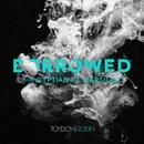 Borrowed (feat. Gyptian & L Marshall)/Toyboy & Robin