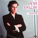 Major Tom / ...Dann trügt der Schein/Peter Schilling