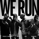We Run (feat. French Montana, Wale & Raekwon)/iSHi
