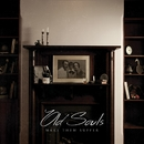 Old Souls/Make Them Suffer