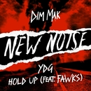 Hold Up (feat. Fawks)/YDG