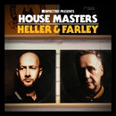 Defected Presents House Masters - Heller & Farley/Heller & Farley
