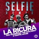 """Selfie (feat. Ruly Rodríguez """"Mr. Atacabro"""" & Traffic House)/La Ricura"""