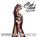 Aftershock (feat. Jacquie)/Cash Cash