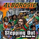 Steppin Out & Blue Movie Boo/Alborosie