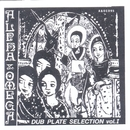 Dub Plate Selection 1/Alpha & Omega