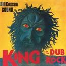 King Of The Dub Rock/Sir Coxsone Sound
