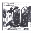 Almighty Jah/Alpha & Omega