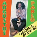 Original Rockers/Augustus Pablo