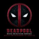 Deadpool (Original Motion Picture Soundtrack)/Junkie XL