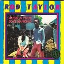 Where Is Your Love Mankind/Rod Taylor