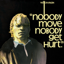 Nobody Move Nobody Get Hurt/Yellowman