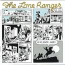 Hi Yo, Silver, Away!/Lone Ranger