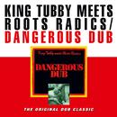 Dangerous Dub/King Tubby