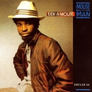 The Mouse And The Man/Eek-A-Mouse