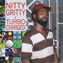 Turbo Charged/Nitty Gritty