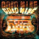 Goldmine Dub/The Revolutionaires