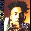 Stand Out/Daddy Rings