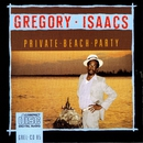 Private Beach Party/Gregory Isaacs