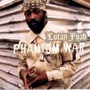 Phantom War/Lutan Fyah
