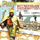 Waterhouse Redemption/Sizzla