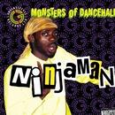 Monsters Of Dancehall/Ninjaman
