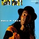 Bull Talk/Michael Prophet