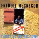 Carry Come Bring Come/Freddie Mcgregor