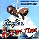 More Up 2 Di Time/Vybz Kartel