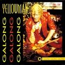 Galong Galong Galong/Yellowman