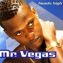 Heads High/Mr. Vegas